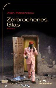 Alain-Mabanckou-_-Zerbrochenes-Glas
