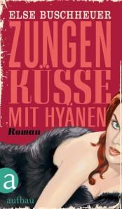 Else-Buschheuer_Zungenküsse-mit-Hyänen
